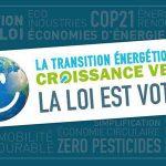Le 22 juillet 2015, la loi de transition énergétique a été définitivement adoptée par le parlement