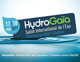 HydroGaïa, salon International de l'Eau, les 17 et 18 mai 2017