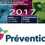 Congrès/Salon Préventica 2017, santé et sécurité au travail
